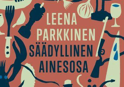 Leena Parkkinen, Säädyllinen ainesosas