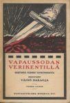 Väinö Saraoja: Vapaussodan verikentillä