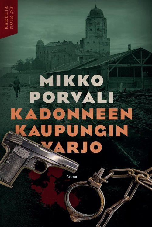 Mikko Porvali: Kadonneen kaupungin varjo