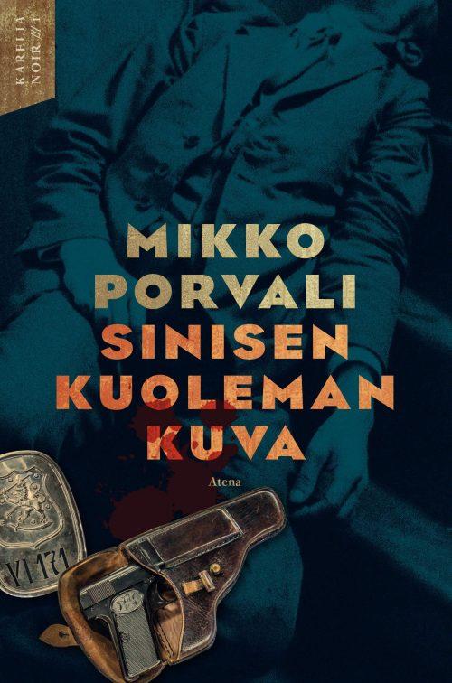 Mikko Porvali: Sinisen kuoleman kuva