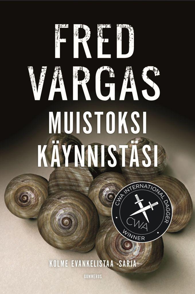 Fred Vargas: Muistoksi käynnistäsi