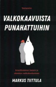 Markus Tiittula: Valkokaavuista punahattuihin