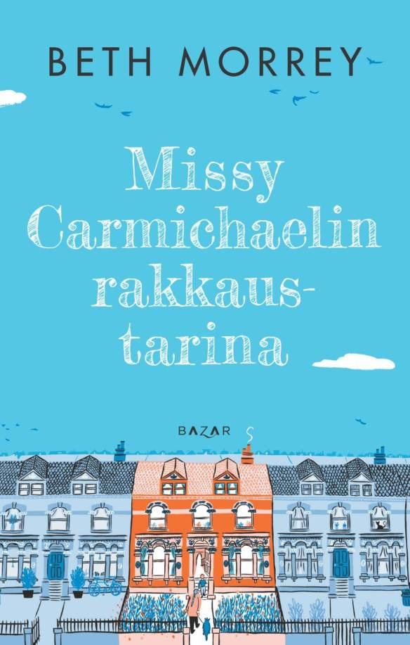 Beth Morreyn romaanin Missy Carmichaelin rakkaustarina kansi