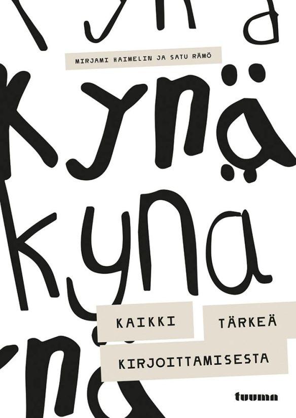 Mirjami Haimelin ja Satu Rämö: Kaikki tärkeä kirjoittamisesta