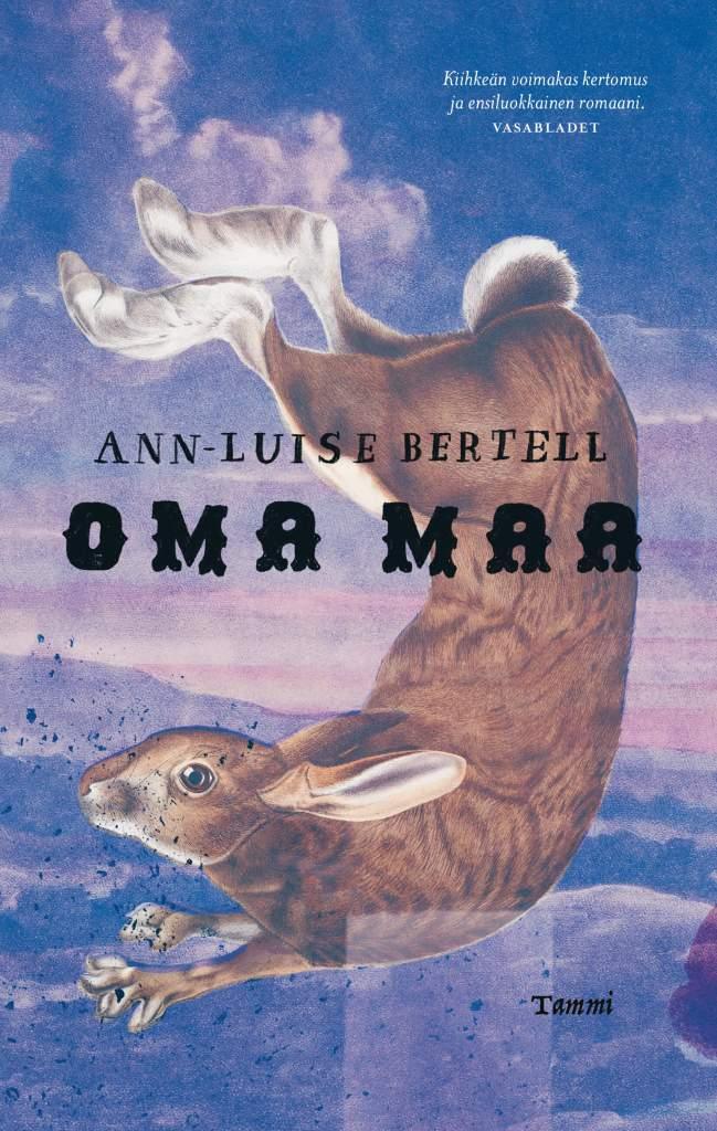 Ann-Luise Bertellin romaanin Oma maa kansikuva