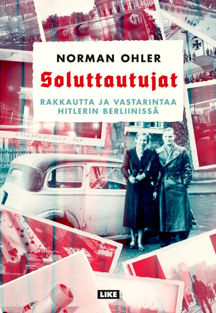 Norman Ohlerin teoksen Soluttautujat kansikuva.